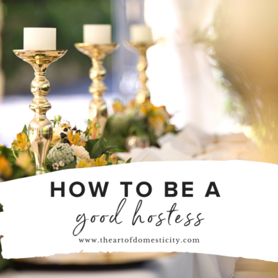 How To Be A Good Hostess