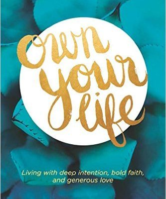 Own Your Life- Guest Post
