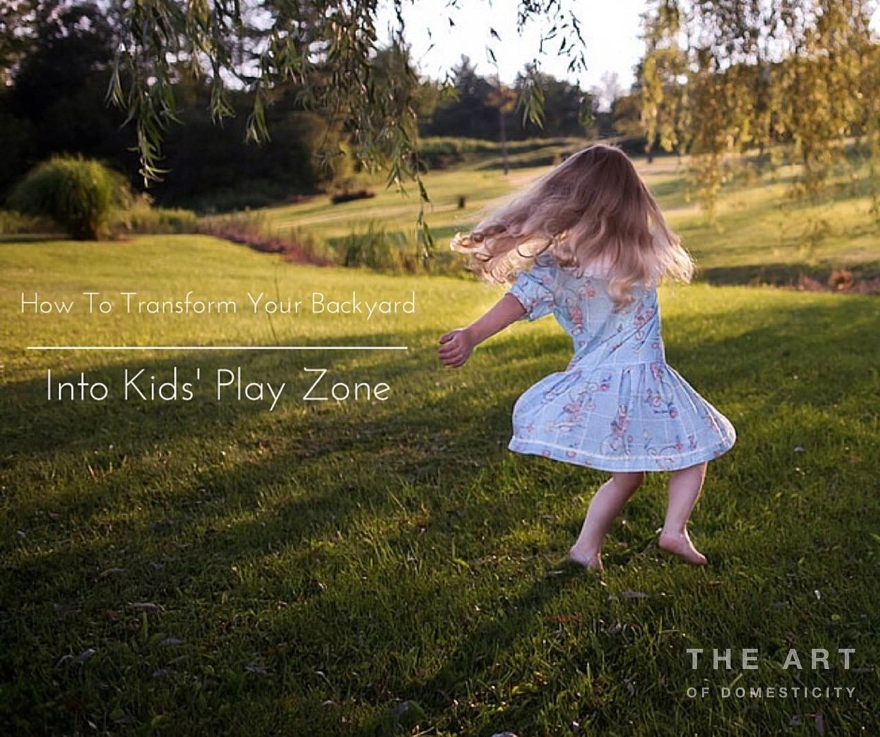 how to transform your backyard into kids play zone