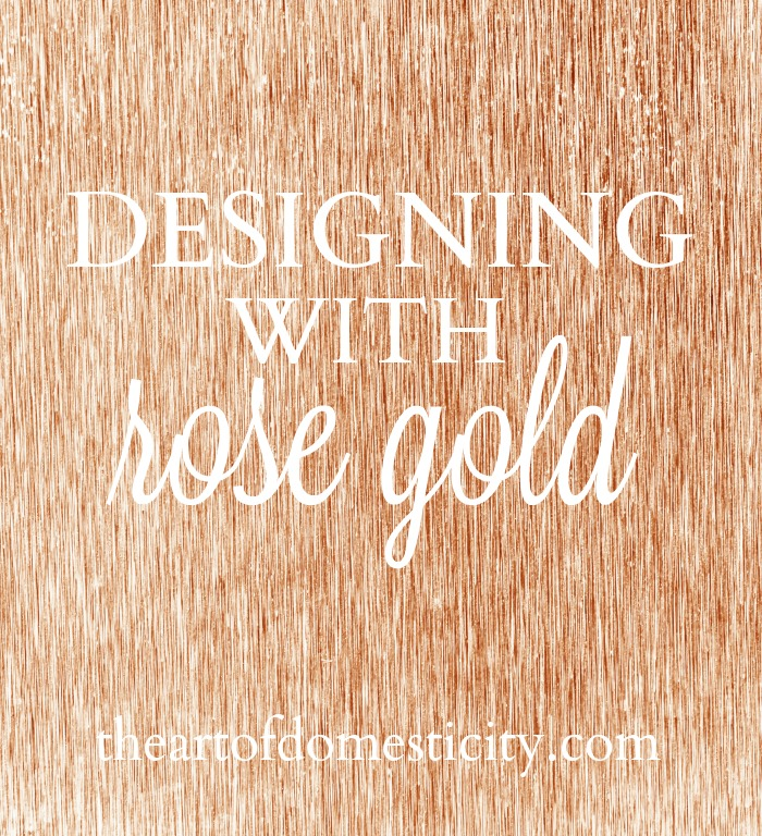 Fashion and Interior Design industries have had a long history with rose gold, a color that exists somewhere between luxury and style. It's not as bold and over the top as gold, or even as timeless. It goes in and out of style, and right now it's very in. Join me as I share ways to incorporate this popular color into your everyday life!