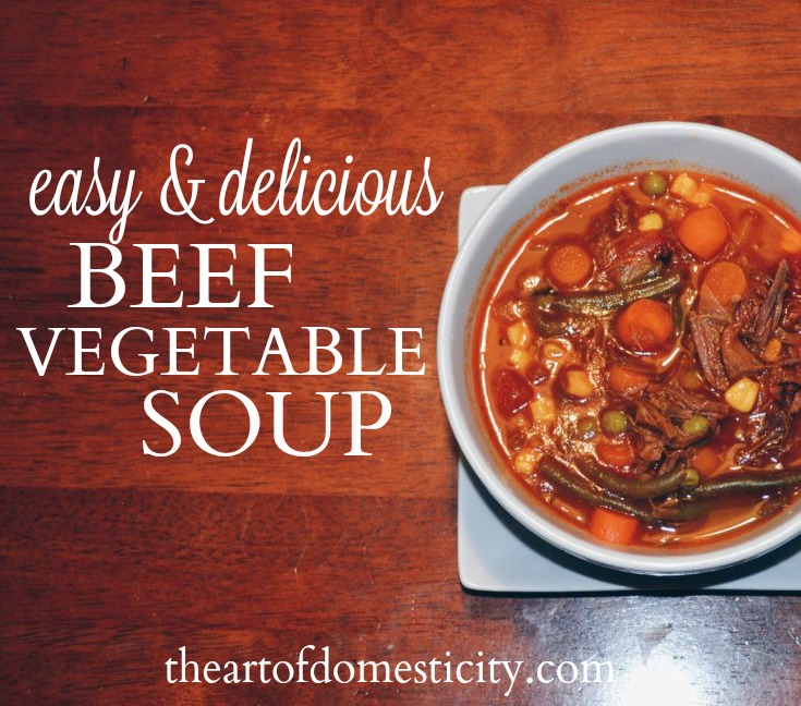 Are you looking for the perfect soup recipe your entire family will love? Look no further! Easy AND Delicious Beef Vegetable Soup to the rescue!