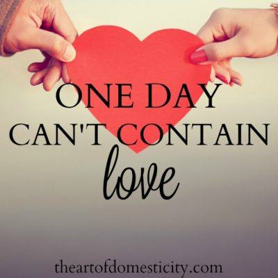 One Day Can't Contain Love