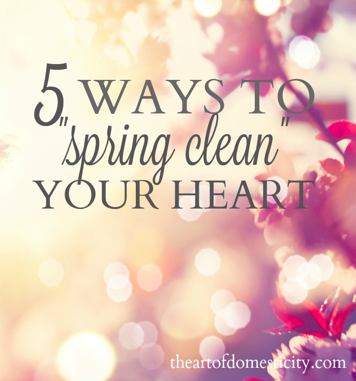 This spring, don't just open the doors to your home to let the warm, fresh air in. Unbolt the gate to your heart. Invite God to show you where you need some cleaning up in order to grow deeper in your faith and closer to your loving Father.