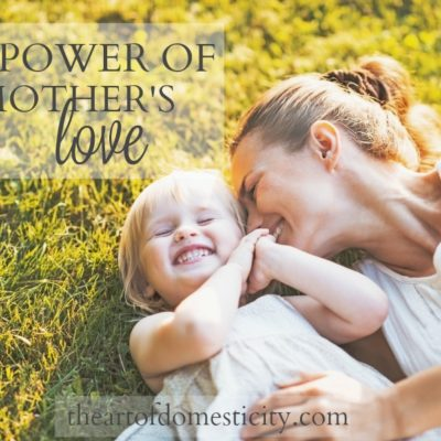The Power of a Mother's Love