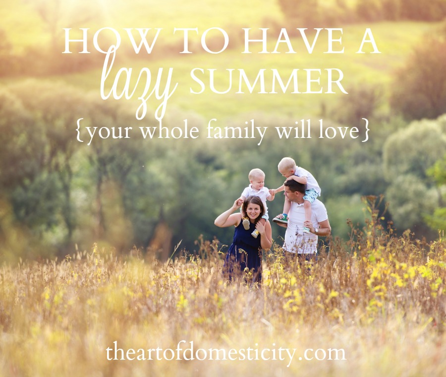 Is summer passing your family by at lightning speed? I want to invite you to slow down and enjoy a lazy summer your whole family will love. Here's how....