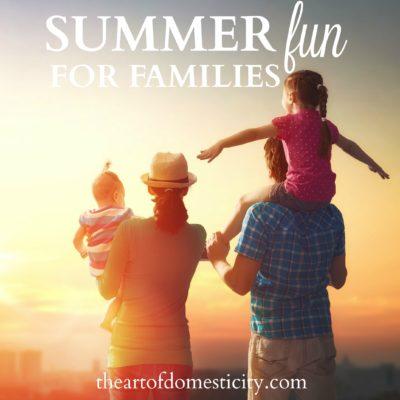 Summer Fun For Families