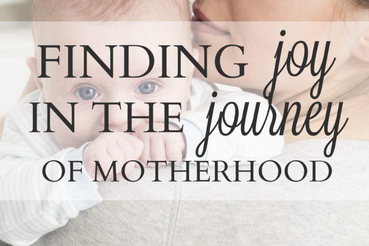 Finding Joy in the Journey of Motherhood