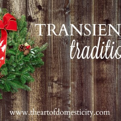 Transient Traditions