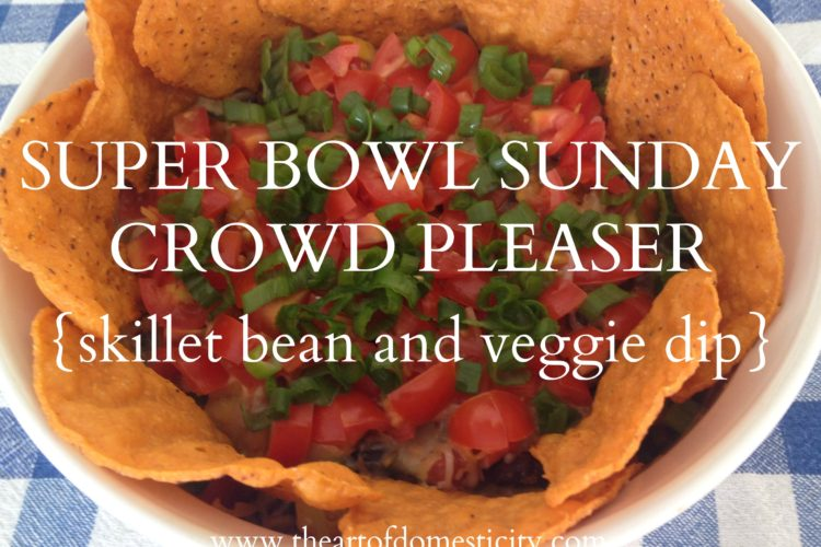 Super Bowl Sunday Crowd Pleaser {Skillet Bean and Veggie Dip}
