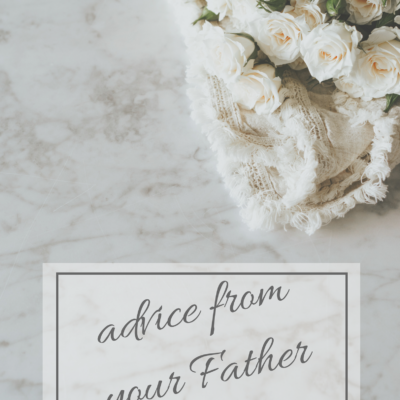 Advice from Your Father