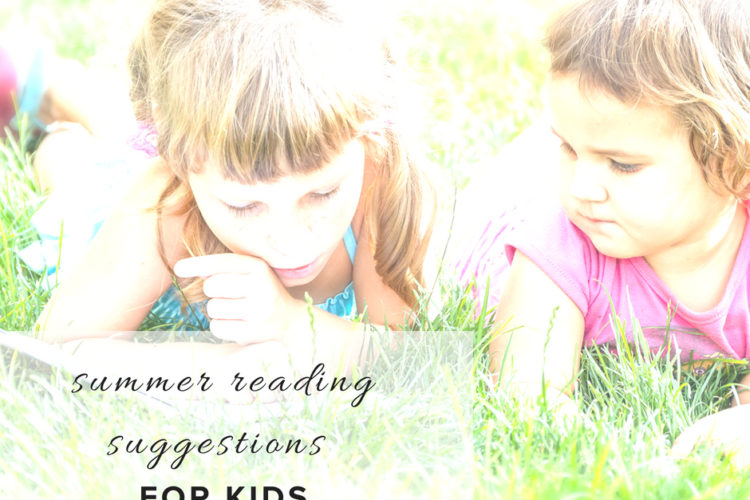 Summer Reading Suggestions for Kids