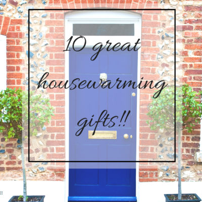 Ten Great Housewarming Gifts