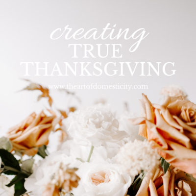 Creating True Thanksgiving