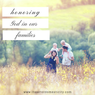 Honoring God in Our Families