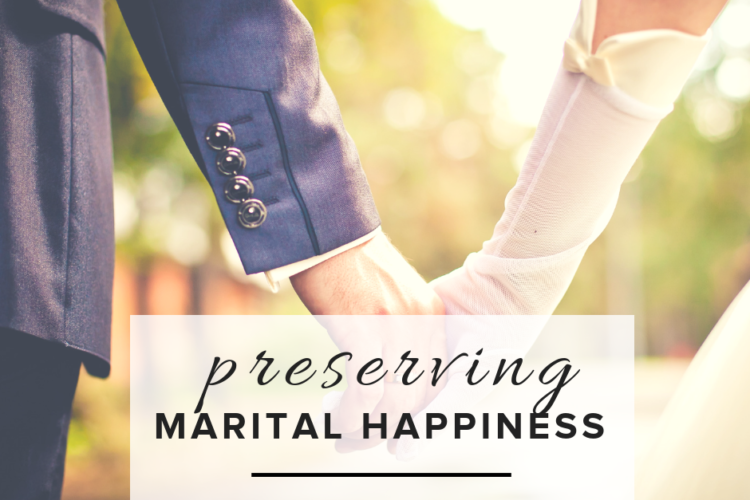 Preserving Marital Happiness