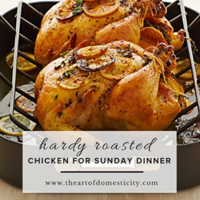 Are you looking for a yummy family meal? This Hardy Roasted Chicken is sure to be a crowd-pleaser!