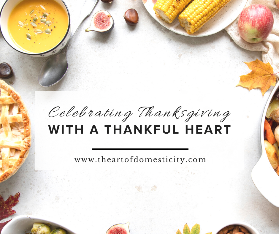 Celebrating Thanksgiving with a Thankful Heart