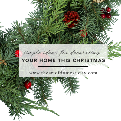 Simple Ideas for Decorating Your Home This Christmas