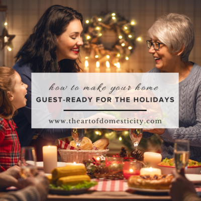 How to Make Your Home Guest-Ready for the Holidays