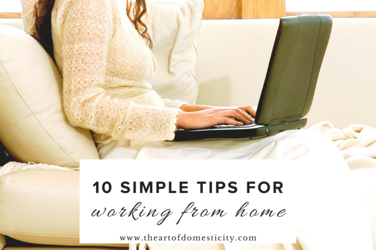 Working from home has it perks but it can also be challenging! Here are some simple ways to make working from home work for you and your family!