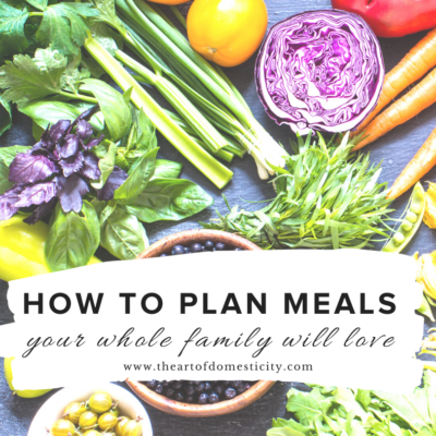 How to Plan Healthy Meals Your Whole Family Will Love (Step-by-Step)