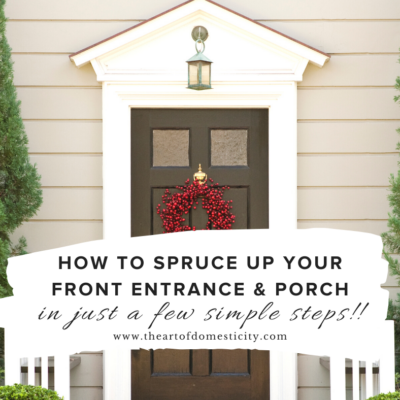 How to Spruce Up Your Front Entrance/Porch in Just a Few Simple Steps!