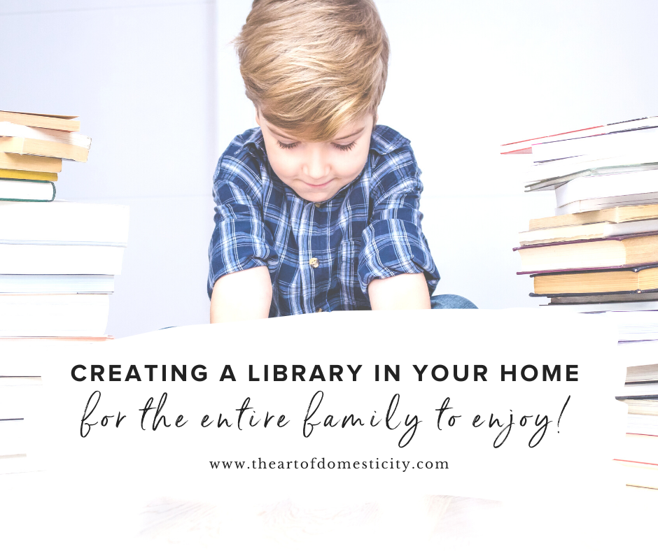 Creating a Library in Your Home the Entire Family Can Enjoy