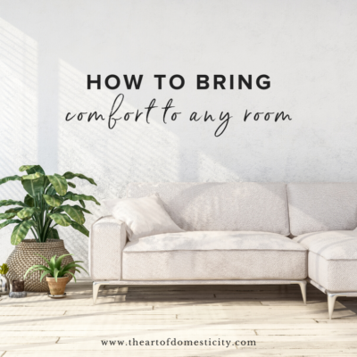 How to Bring Comfort to Any Room